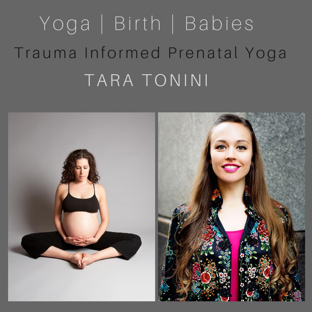 An Introduction to Trauma Informed Prenatal Yoga with Tara Tonini