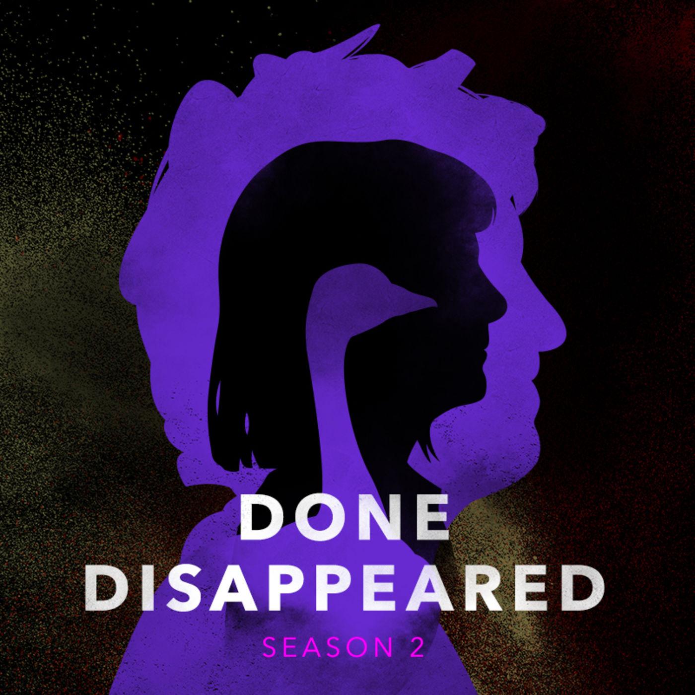 Done Disappeared SEASON 2 Trailer