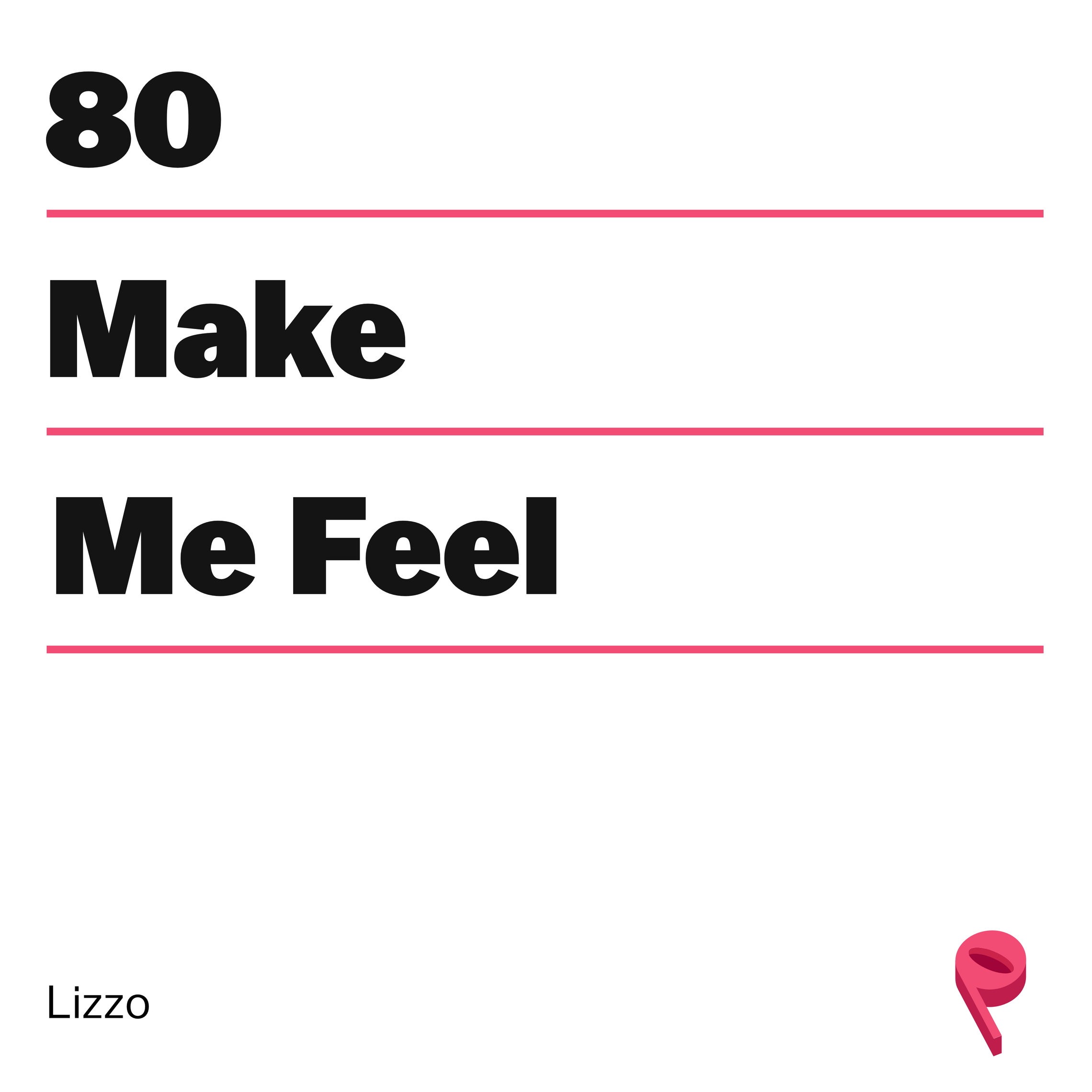 ICYMI: How to 'Make Me Feel' with Lizzo