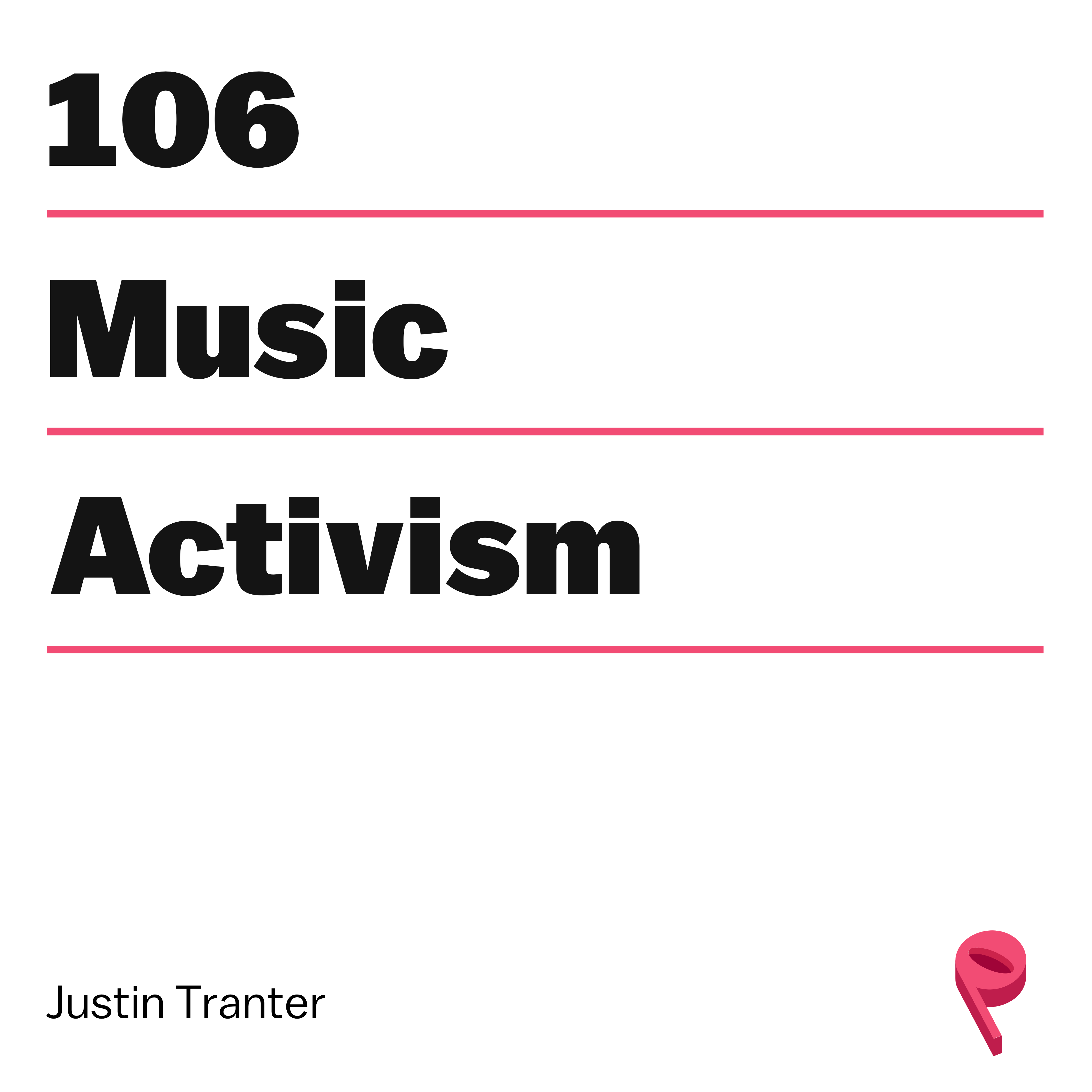 Top 40 Activism with Justin Tranter