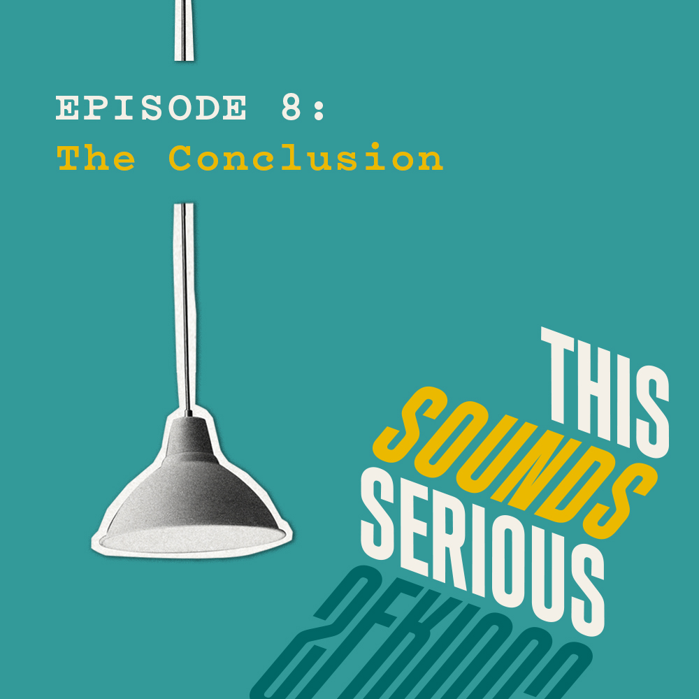 8: The Conclusion