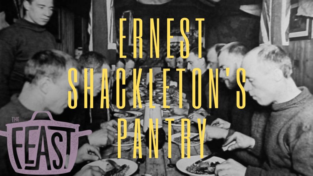 Ernest Shackleton's Pantry