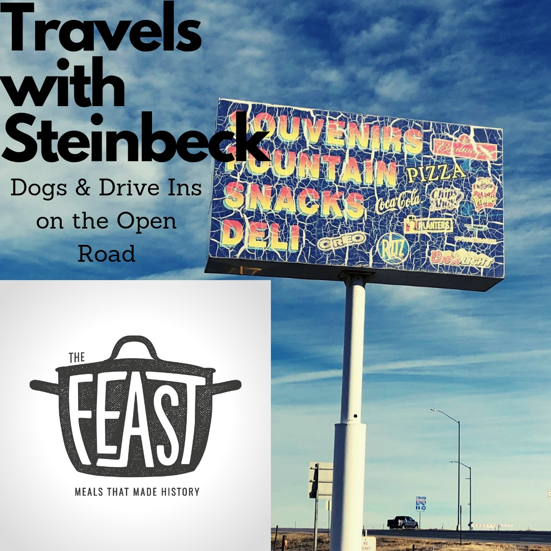 Travels with Steinbeck:  Dogs & Drive Ins on the Open Road