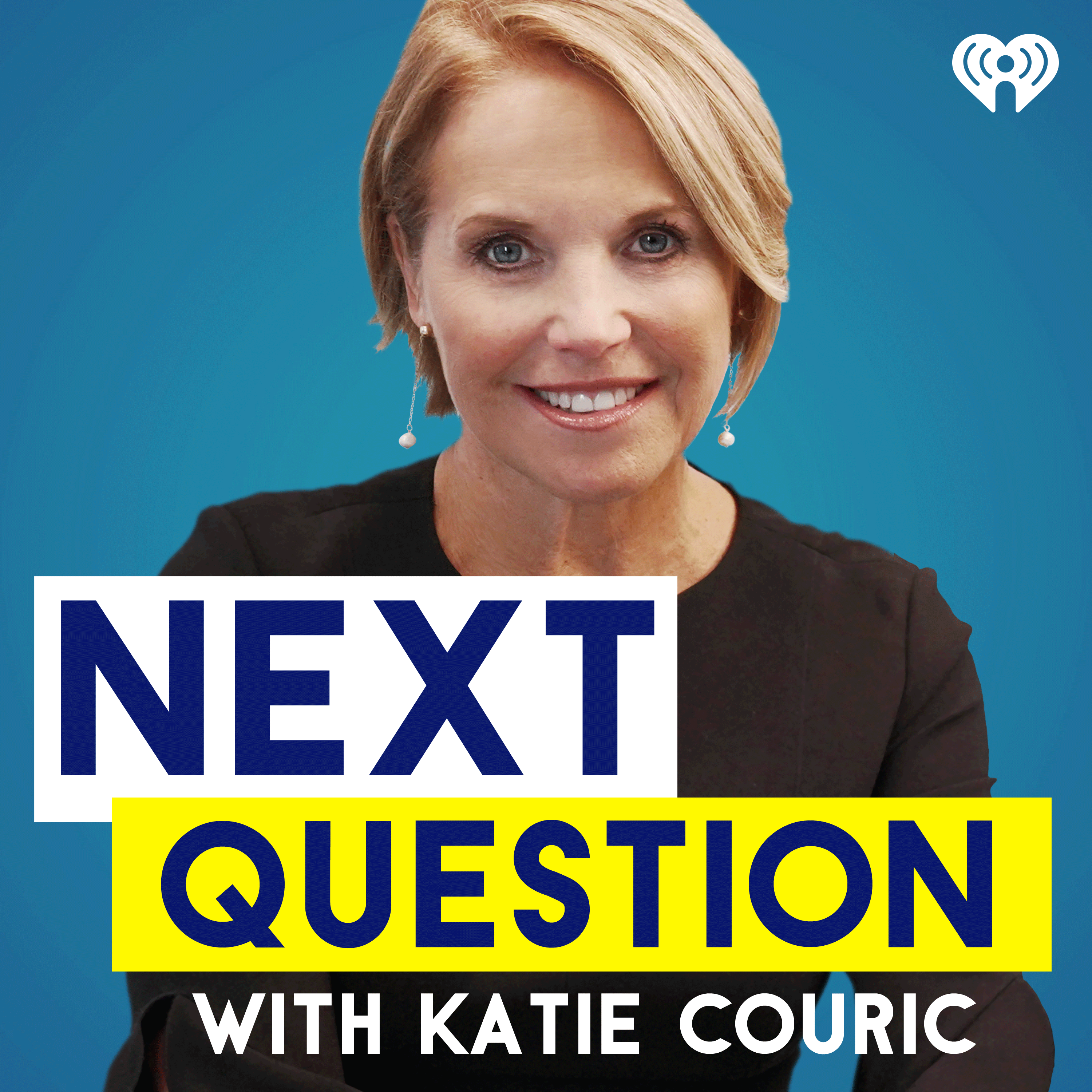 Introducing: Next Question with Katie Couric