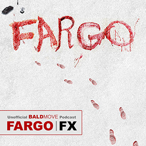 Fargo - An Unofficial Podcast
