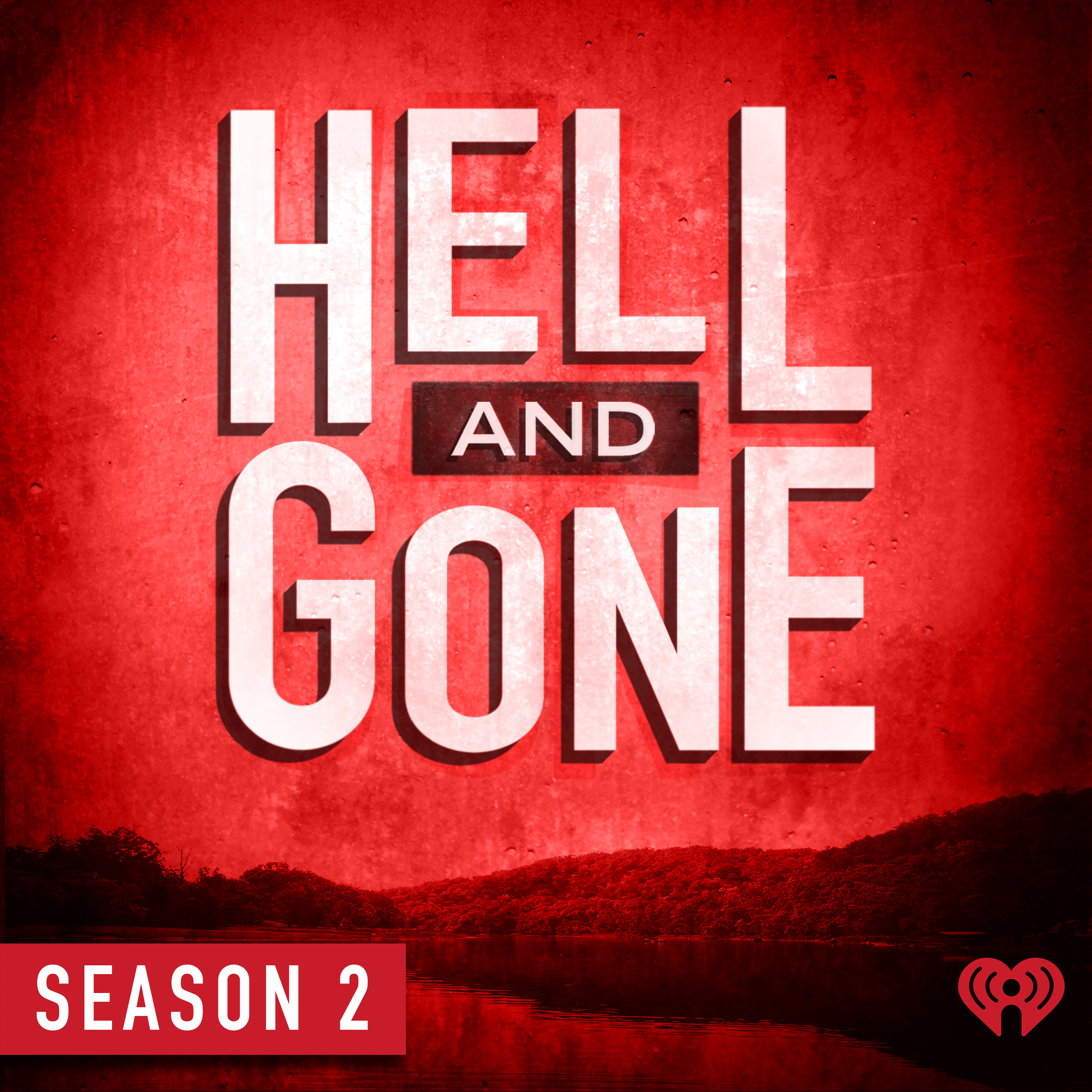 Hell and Gone | Listen via Stitcher for Podcasts