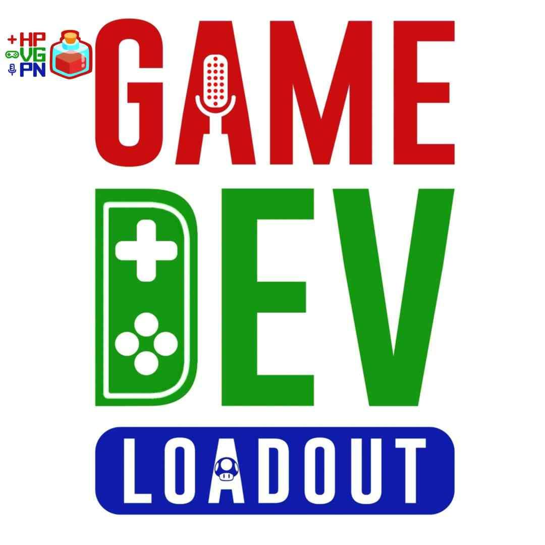 GameDev Loadout   A Game Developer Podcast