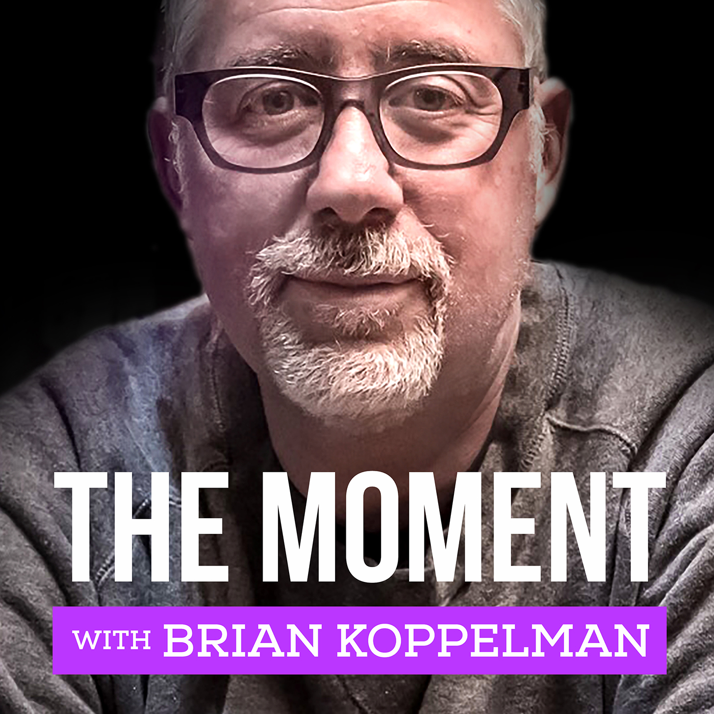 The Moment with Brian Koppelman on Smash Notes