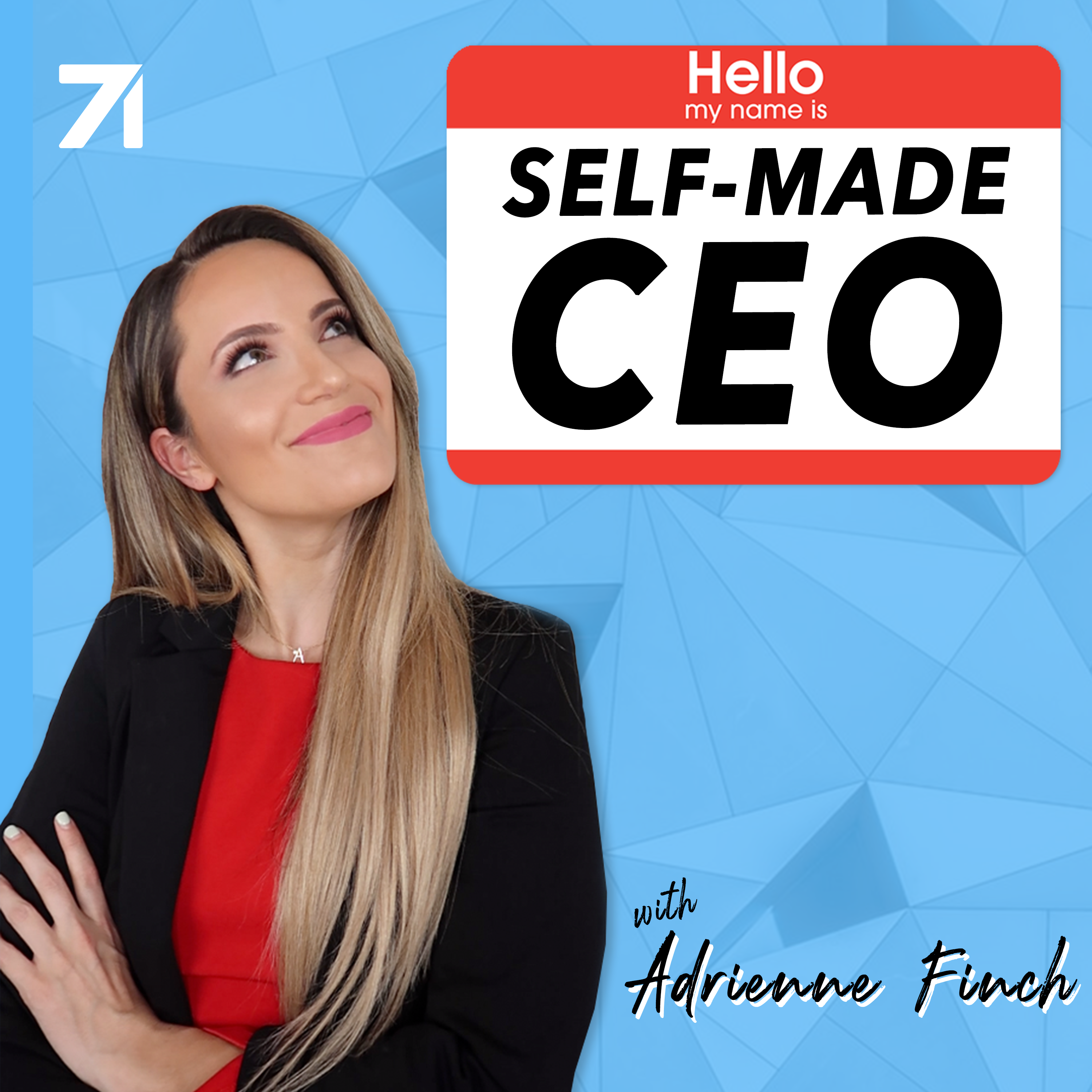 Self-Made CEO with Adrienne Finch Podcast - Listen, Reviews
