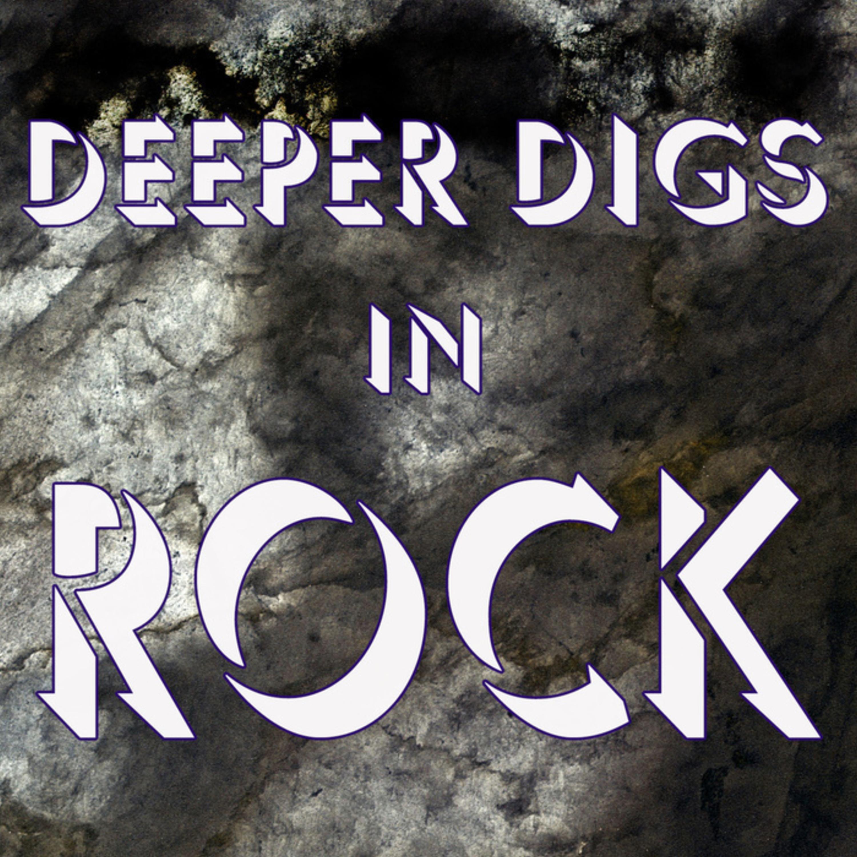 Deeper Digs in Rock | Podbay