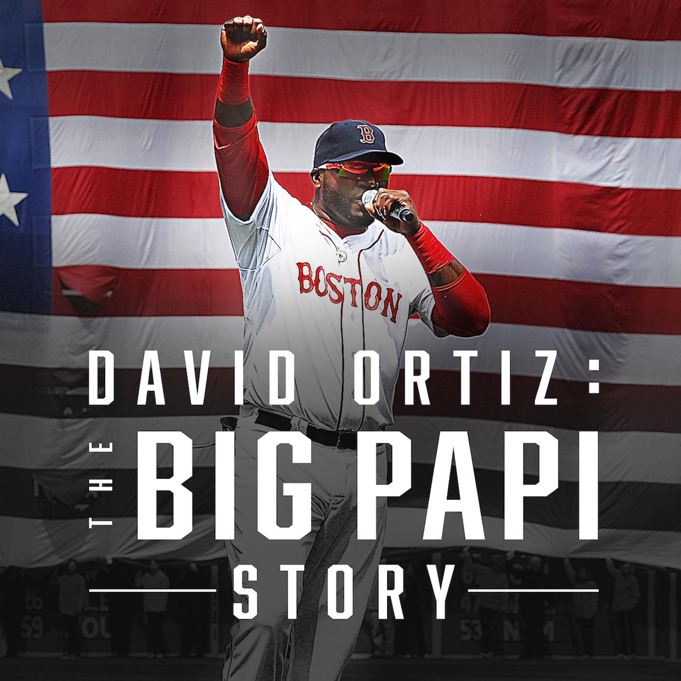 new arrival 48e25 0fa7f David Ortiz: The Big Papi Story | Premium Podcast Leader ...