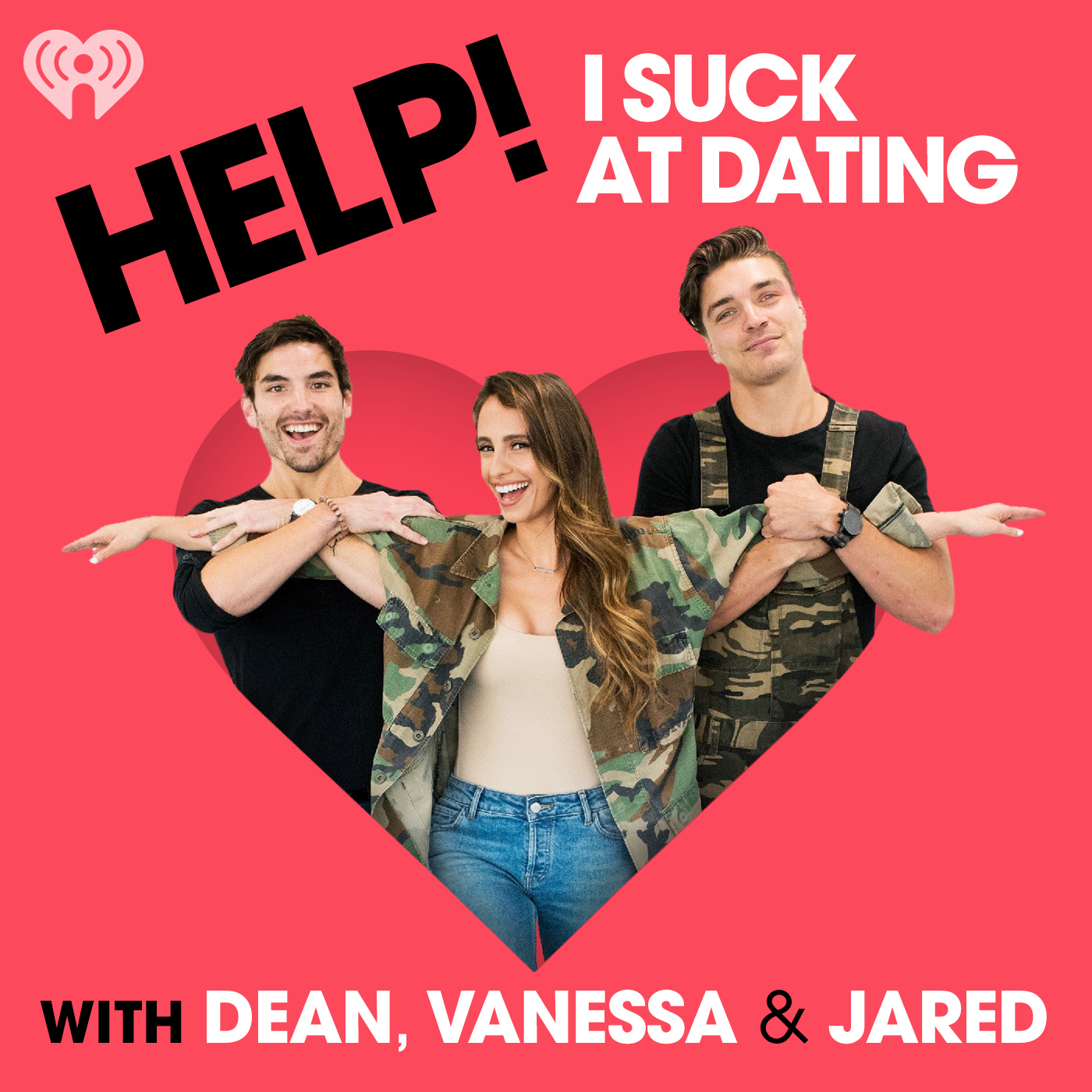 Help! I Suck at Dating with Dean, Vanessa and Jared | Podbay