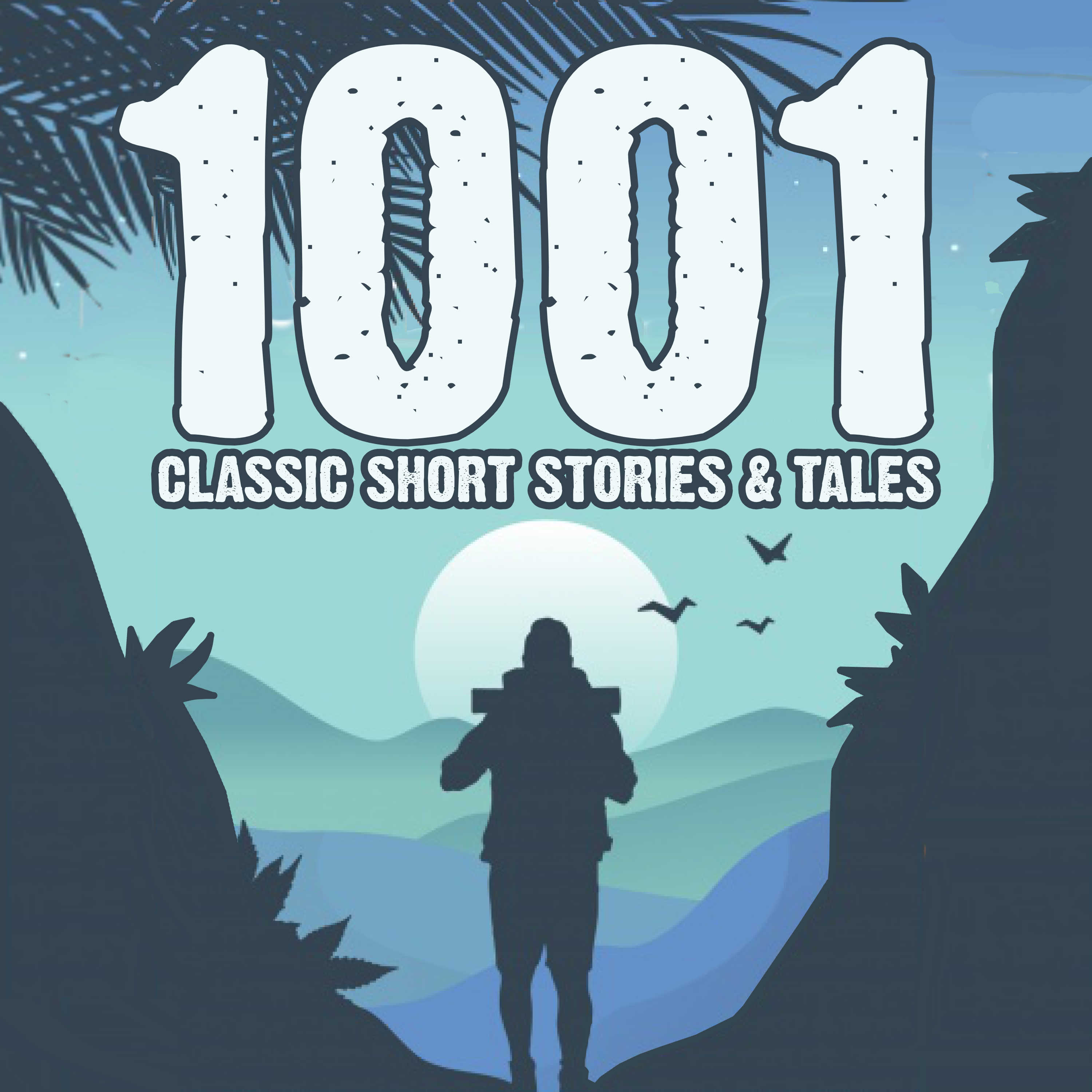 """""""1001 Classic Short Stories & Tales"""" Podcast"""
