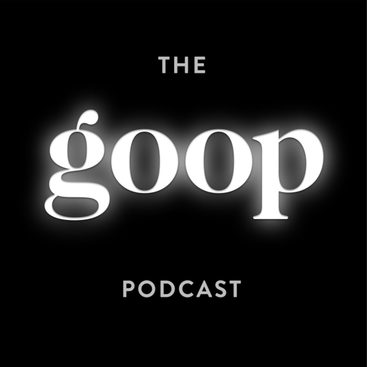 podcast thumbnail for 'The goop Podcast'