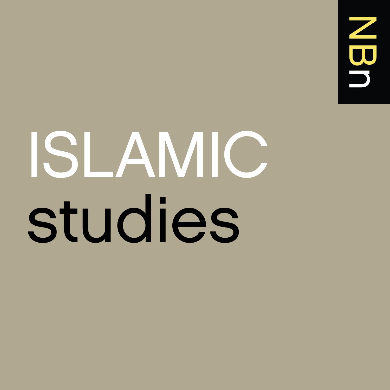 New Books in Islamic Studies | New Books Network