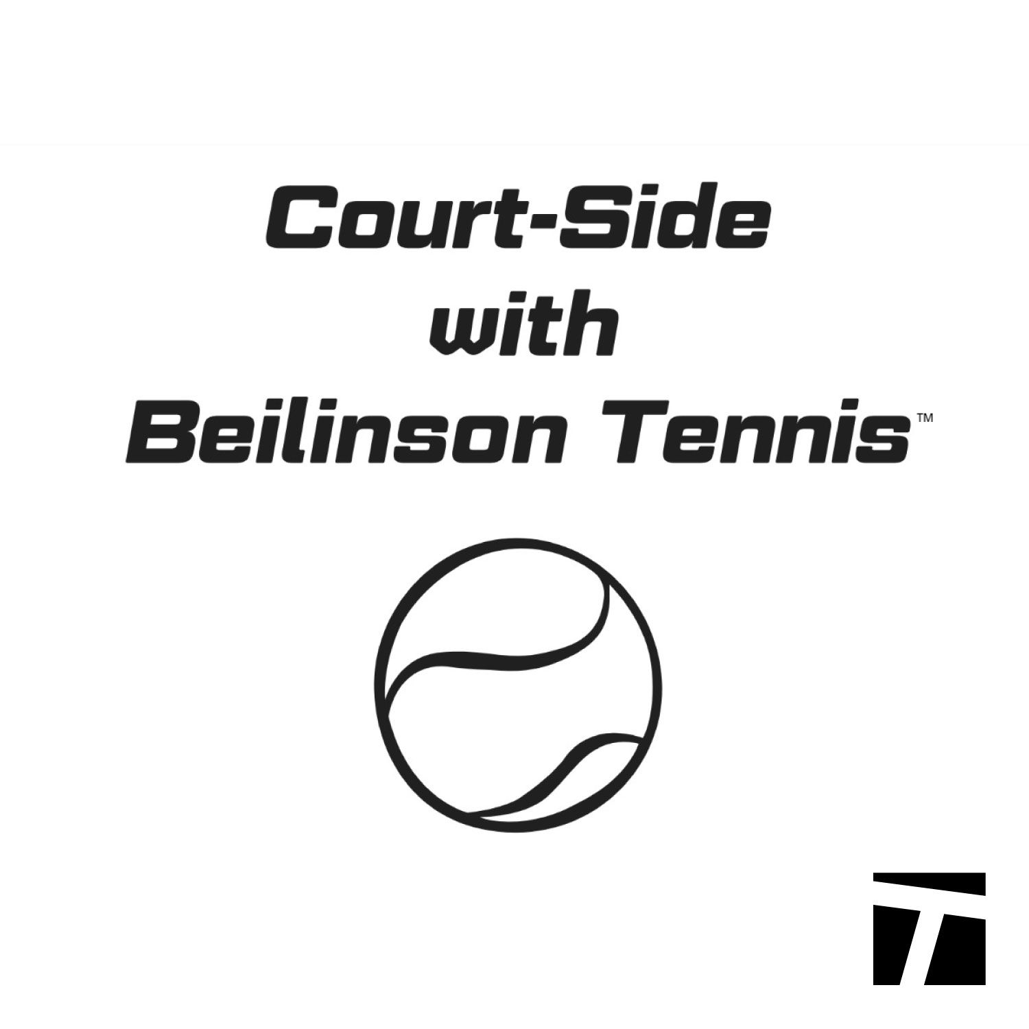 Court-Side with Beilinson Tennis