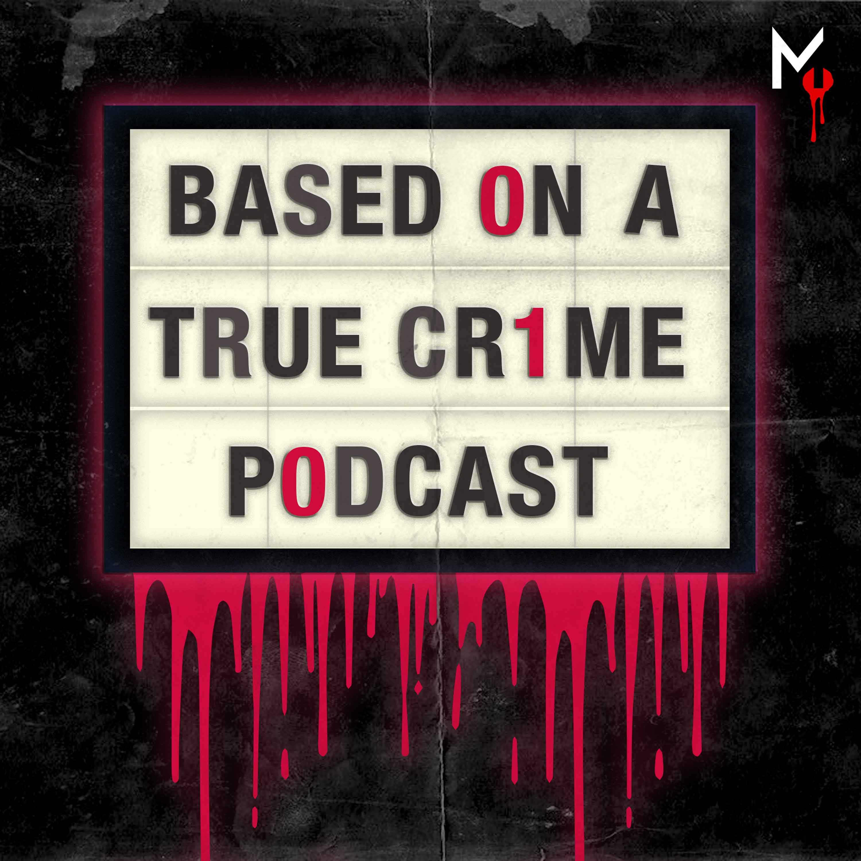 Based on a True Crime on Apple Podcasts