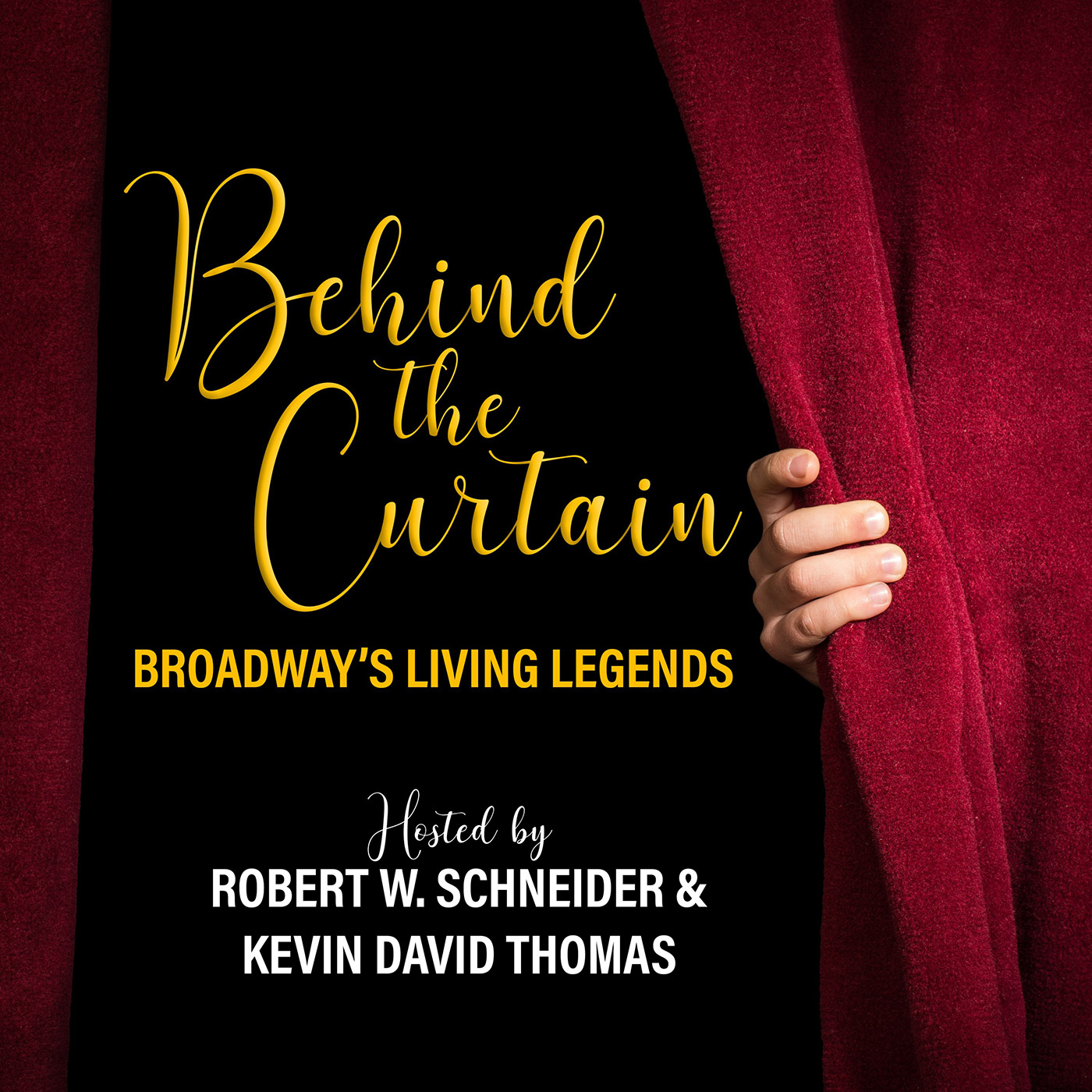 BEHIND THE CURTAIN: BROADWAY'S LIVING LEGENDS | A podcast